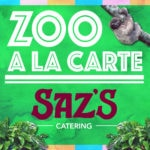 Saz's At Zoo A La Carte 2016