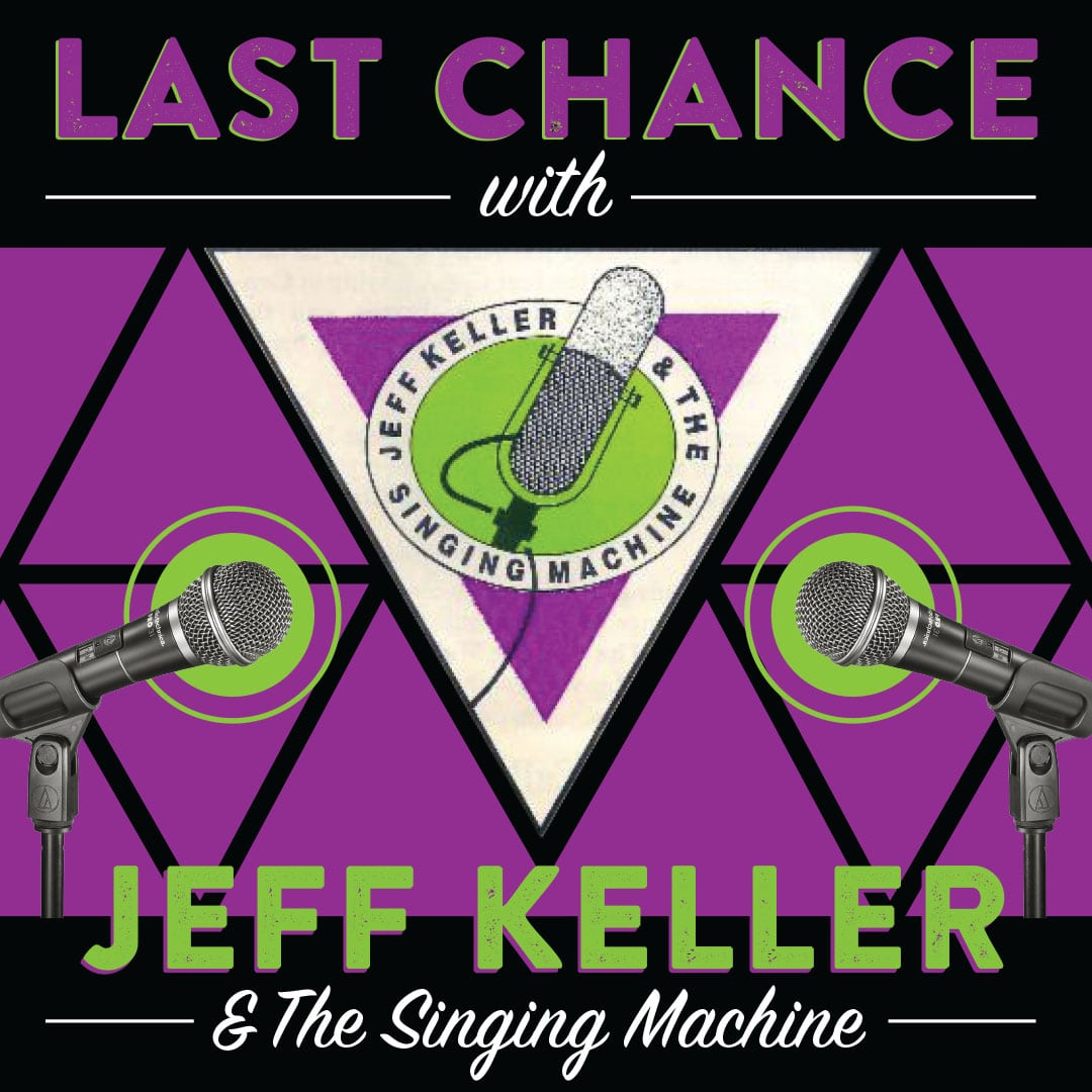 Jeff Keller & the Singing Machine